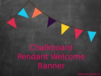 Chalkboard Pendant Welcome Banner