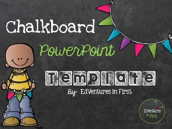 chalkboard powerpoint template by edventures in first tpt