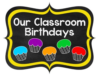 Chalkboard & Primary Classroom Birthday Chart