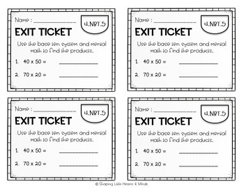 Exit Tickets or Quick Check: MULTIPLICATION MULTI-DIGITS BY MULTI-DIGITS