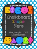 Chalkboard Shape Signs