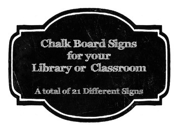 Chalkboard Signs for Library or Classroom