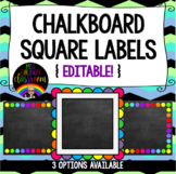 Chalkboard Square Labels {Editable!} 3 OPTIONS