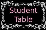 Chalkboard Student Table Sign