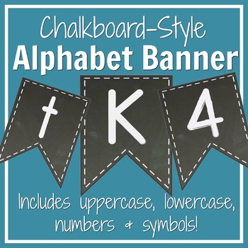 Chalkboard-Themed Alphabet Banner Set: Letters, Numbers, & Symbols (70+ Pages!)