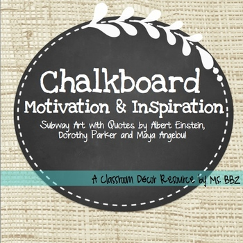 Chalkboard Subway Art: Classroom Inspiration and Motivation