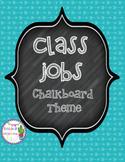 Chalkboard Theme Class Job Posters