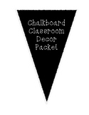 Chalkboard Theme Classroom Decor Packet