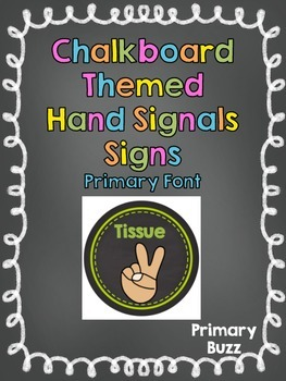 Chalkboard Theme Hand Signals for the Classroom - Primary Font