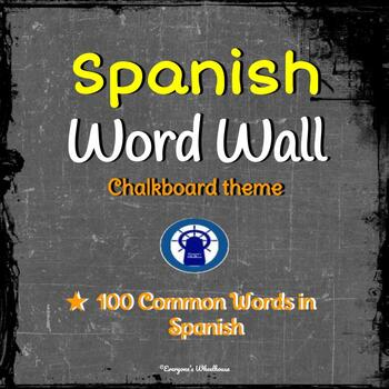 SPANISH Word Wall Chalkboard Theme --100 Common Spanish Vocabulary Words