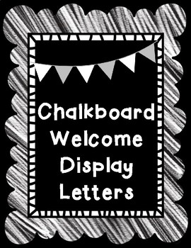 Chalkboard Themed 8 x 11 Welcome Bulletin Board Display Letters