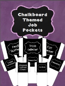 Chalkboard Themed Classroom Job Pockets