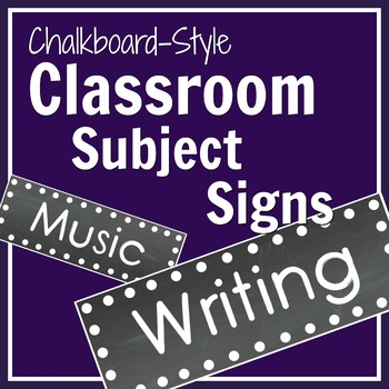 Chalkboard-Themed Classroom Subject Signs