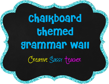 Chalkboard Themed Grammar Wall