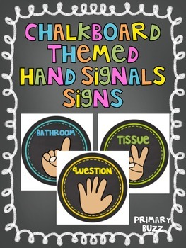 Chalkboard Themed Hand Signals - with Pictures