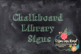 Chalkboard Themed Library Signs