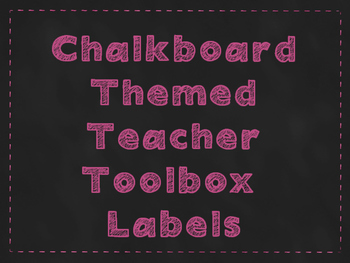Chalkboard Themed Teacher Toolbox Labels