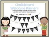 Chalkboard Welcome Banners