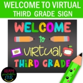 Chalkboard Welcome to Virtual Third Grade Sign- First Day of Virtual Third Grade
