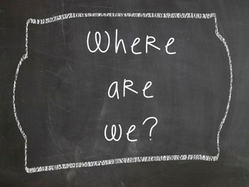 "Chalkboard ""Where are we?"" Sign"