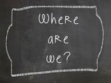 """Chalkboard """"Where are we?"""" Sign"""