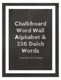Chalkboard Word Wall ABCs and 220 Sight Words