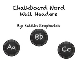 Chalkboard Word Wall Headers