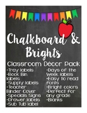Classroom Decor Pack - Chalkboard & Brights - Lots of labels!