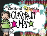 Chalkboard and Brights Classroom Jobs - Editable!