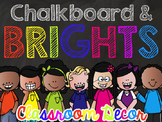 Chalkboard and Brights Classroom Decor + EDITABLE VERSION