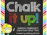 Chalk it Up! Rainbow Chalkboard Classroom Decor Pack
