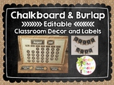 Chalkboard and Burlap Classroom Decorations and Labels EDITABLE