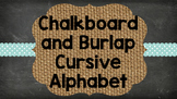 Chalkboard and Burlap Cursive Alphabet