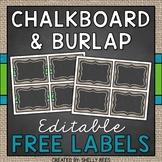 Editable Labels - Chalkboard and Burlap Classroom Decor FREEBIE