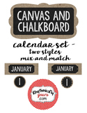 Chalkboard and Canvas Calendar Set