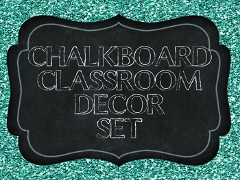 Chalkboard and Glitter Classroom Decor Set- teal and silver glitter