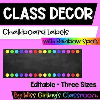 Chalkboard and Rainbow Spots Labels {EDITABLE!}
