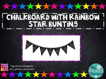 EDITABLE Chalkboard and Rainbow Star Bunting