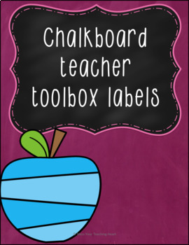 Chalkboard teacher toolbox labels EDITABLE