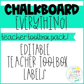 Chalkboard-themed Teacher Toolbox Labels! Editable!