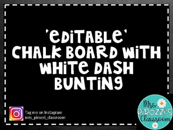 Chalkboard with white dash bunting