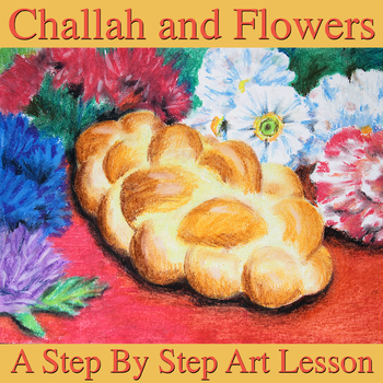 Challah and Flowers