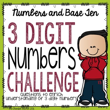 Challenge Accepted: Understanding 3 Digit Numbers Challenge Task Cards