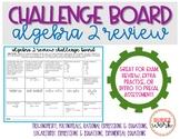 Challenge Board: Algebra 2 Review