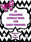 Challenge Capsules for Early Finishers! A classroom must have! 50% off!!!