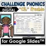 Challenge Phonics CH Digraph for Google Drive | Distance L