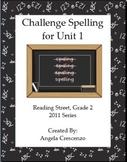 Challenge Spelling Unit 1 for Reading Street Grade 2 2011 & 2013 Series