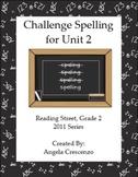 Challenge Spelling Unit 2 for Reading Street Grade 2 2011 & 2013 Series