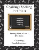 Challenge Spelling Unit 3 for Reading Street Grade 2 2011 & 2013 Series