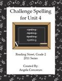 Challenge Spelling Unit 4 for Reading Street Grade 2 2011 & 2013 Series